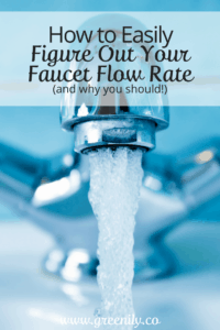 faucet flow, rate, save water, tips