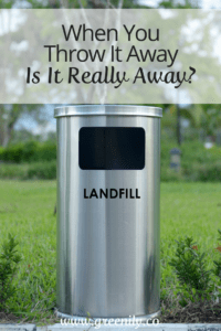 go green, trash, recycling, landfill