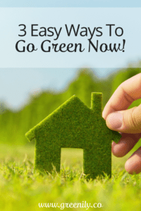 going green, easy, tips, quick