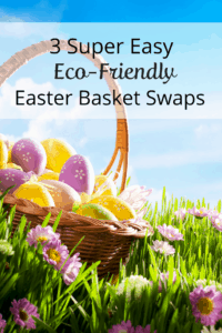 easy Easter basket swaps